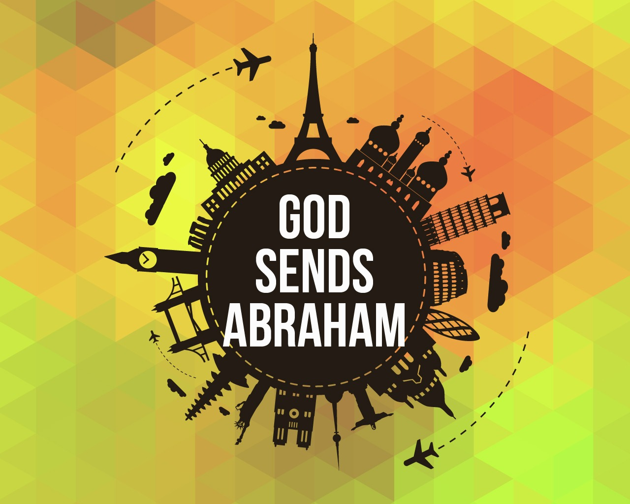 'God Sends Abraham' Sunday School Lesson (Genesis 22:1-19)