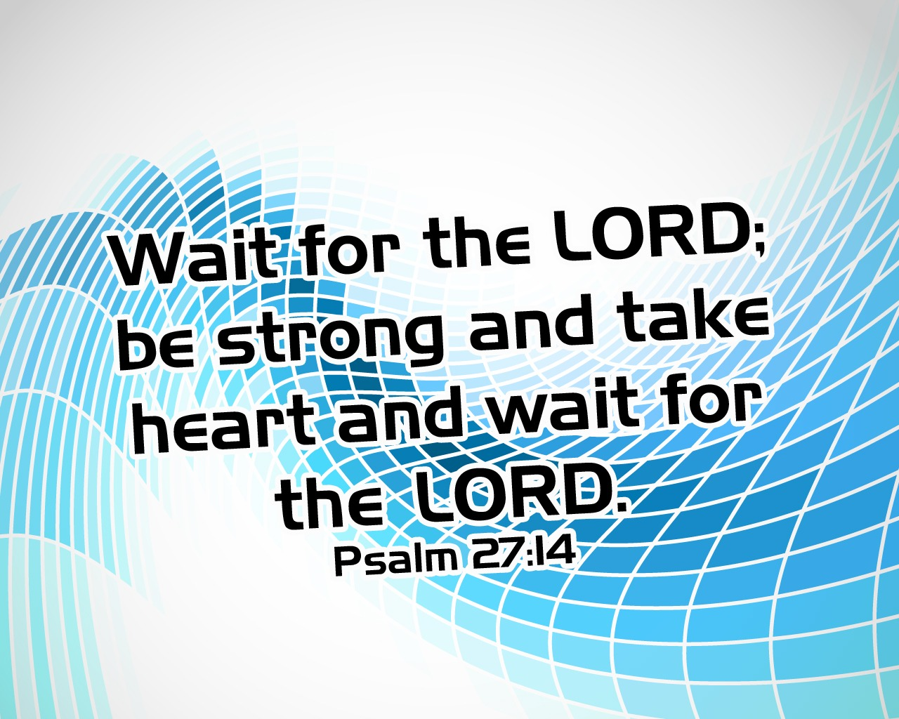 Learn how to wait on the lord