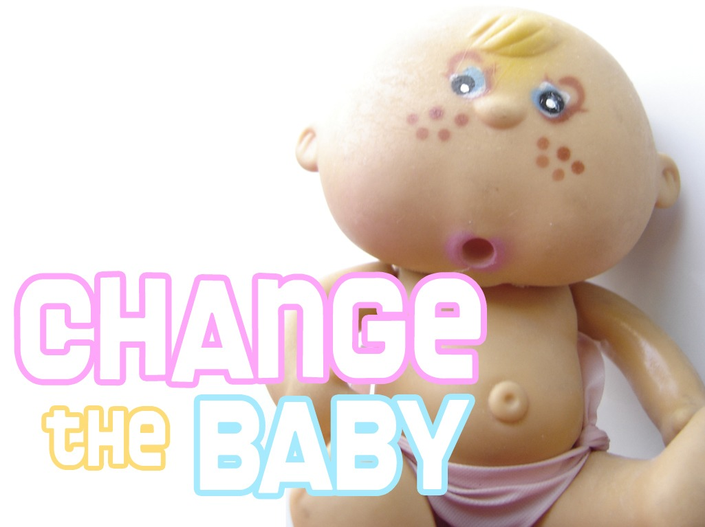 Change the Baby
