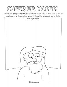Click here for the 'Cheer Up, Moses!' Printable funsheet