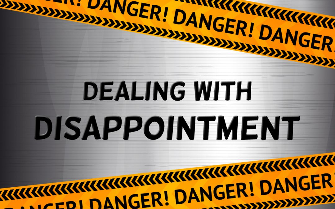 Dealing with Disappointment\' (Exodus 6:1-12) • Ministry Ark