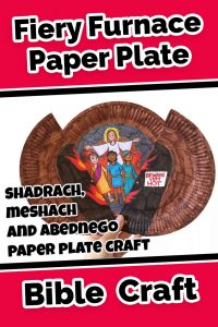 How to Create the Shadrach Meshach and Abednego Paper Plate Craft  sc 1 st  Ministry Ark & Shadrach Meshach and Abednego Paper Plate Craft u2022 MinistryArk