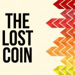'The Lost Coin' Children's Lesson on Luke 15:8-10