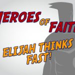 'Elijah Thinks Fast' Childrens Lesson on Elijah and the Widows Son