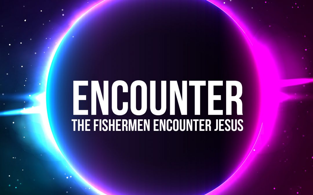 'Fishermen Encounter Jesus' Childrens Lesson