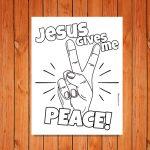 'Jesus Gives Me Peace!' Printable