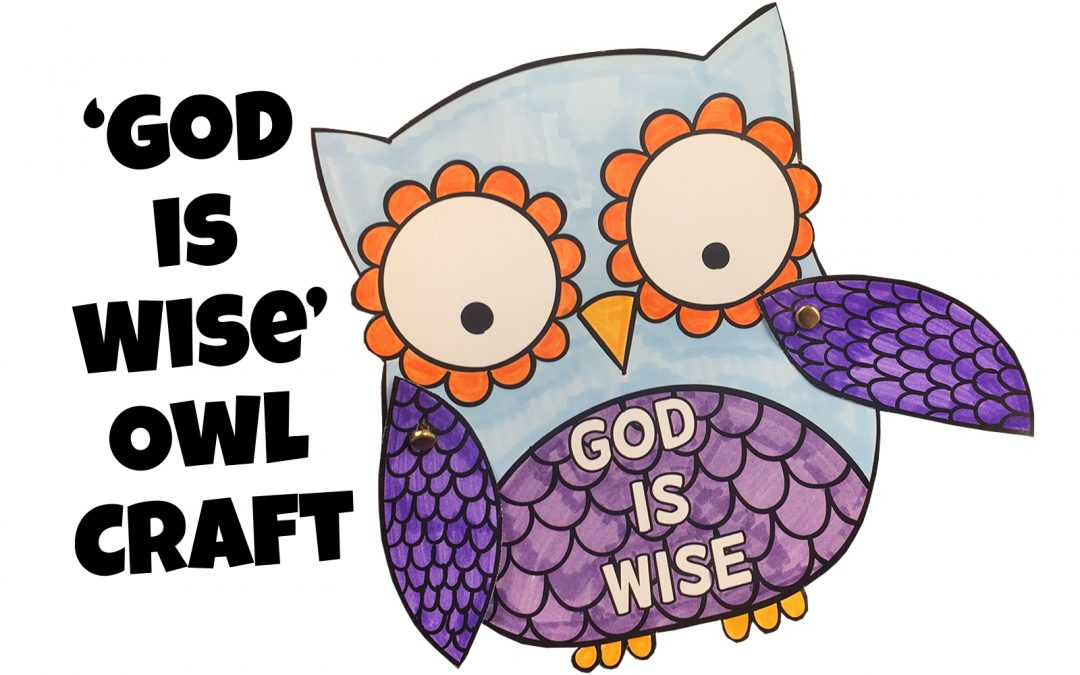 'God is Wise' Owl Craft