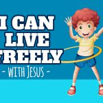 'I Can Live Freely' Childrens Lesson on Paul and Silus