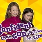 'Confident That God is Always on Time' Childrens Lesson on Exodus 14