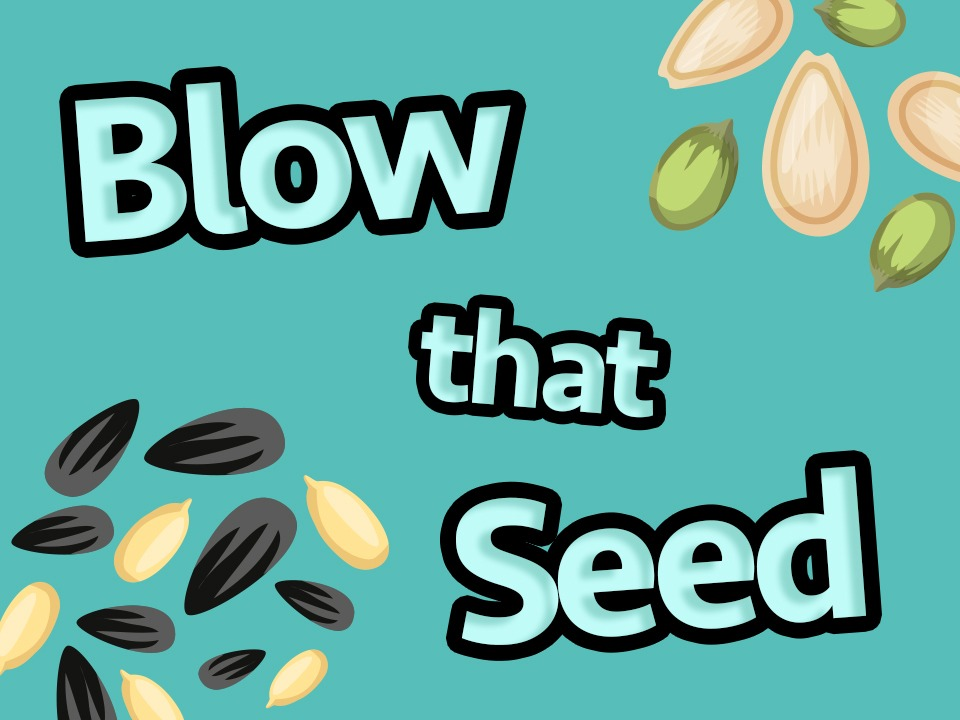 Blow That Seed