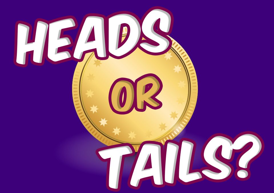 Head Or Tails