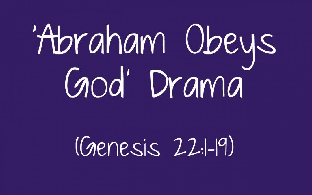 'Abraham Obeys God' Drama for Children