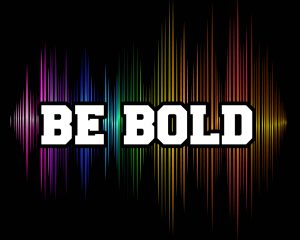 Click here for the 'Be Bold' lesson Powerpoint image