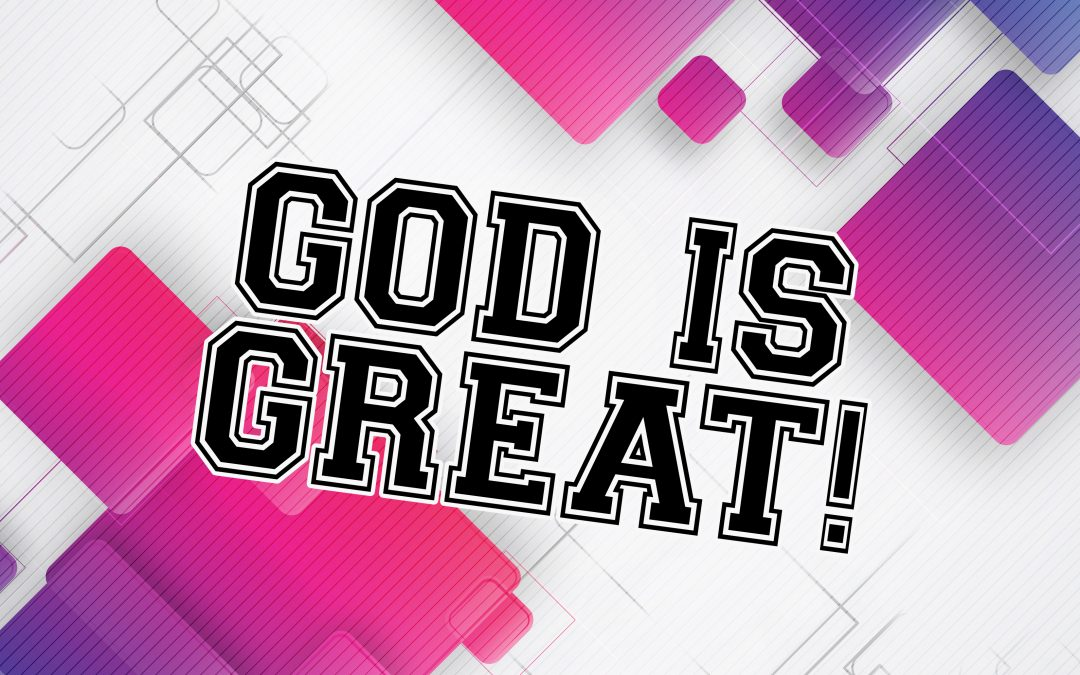 'God is GREAT!' Sunday School Lesson (1 Kings 18:36-39)