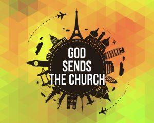 God Sends the Church