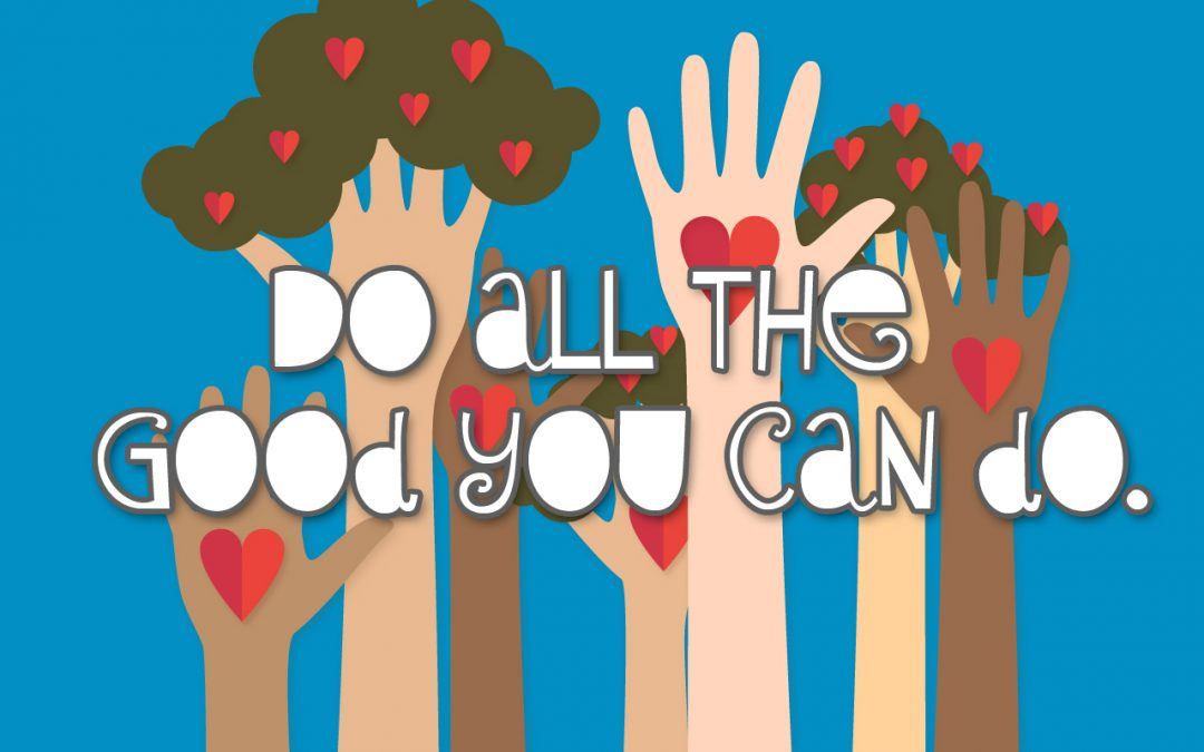 'Do All the Good You Can Do' Childrens Lesson (Galatians 6:1-10)