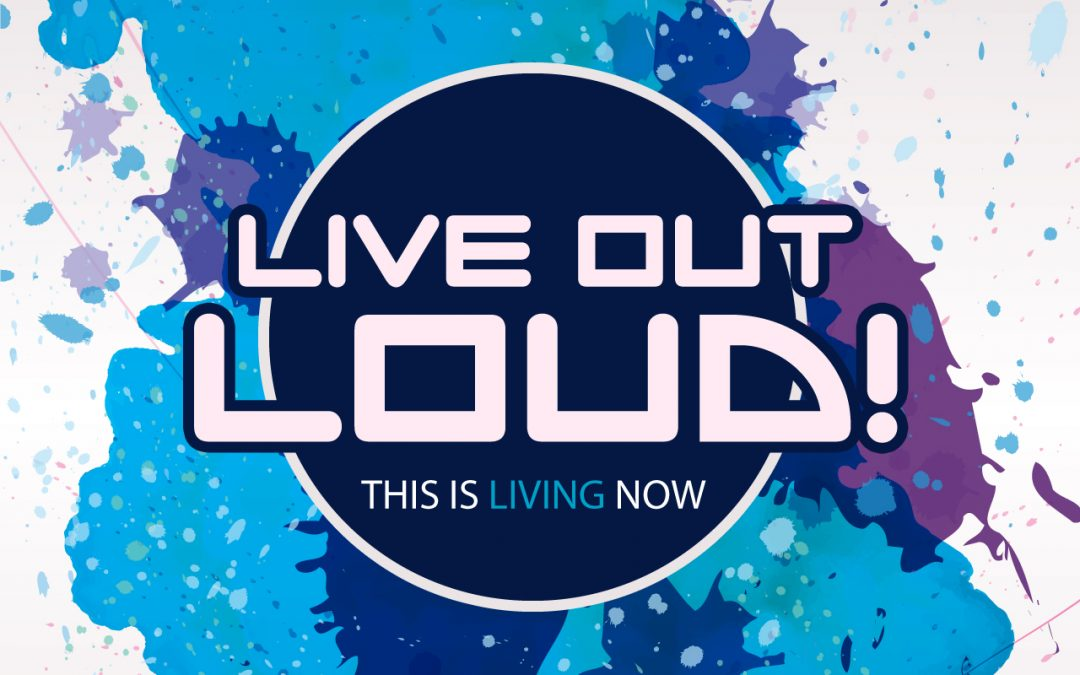 'Live Out Loud' Series