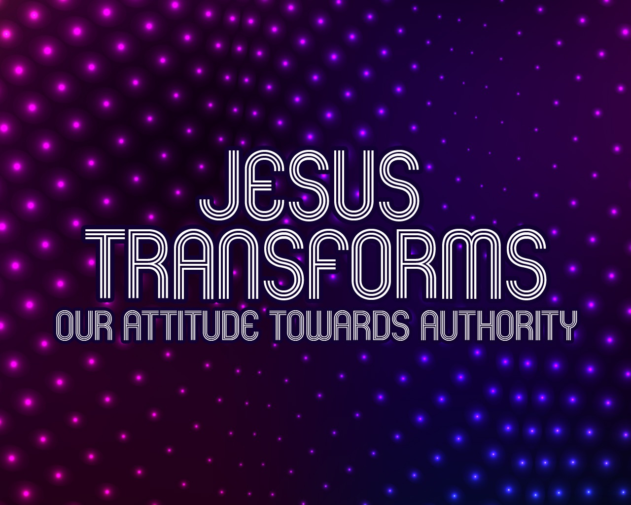 'Jesus Transforms Our Attitude Towards Authority' Childrens Lesson
