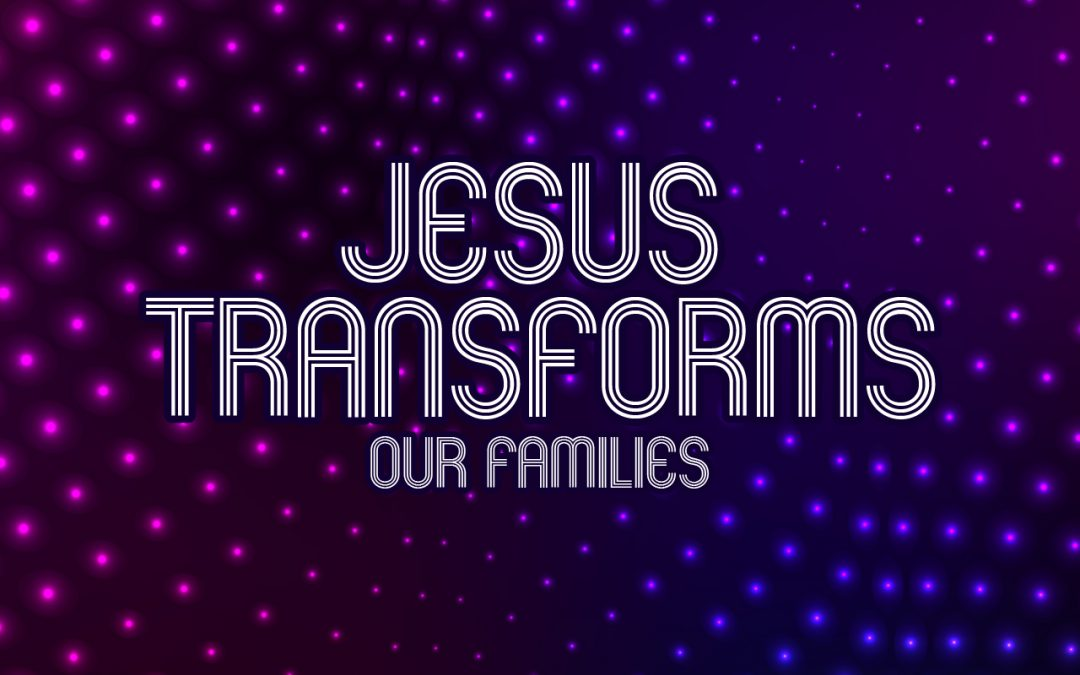 'Jesus Transforms our Families' Childrens Lesson (Matthew 8:14-15)