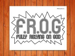 F.R.O.G Printable
