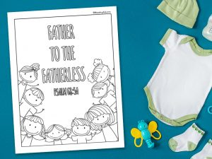 'Father to the Fatherless' printable