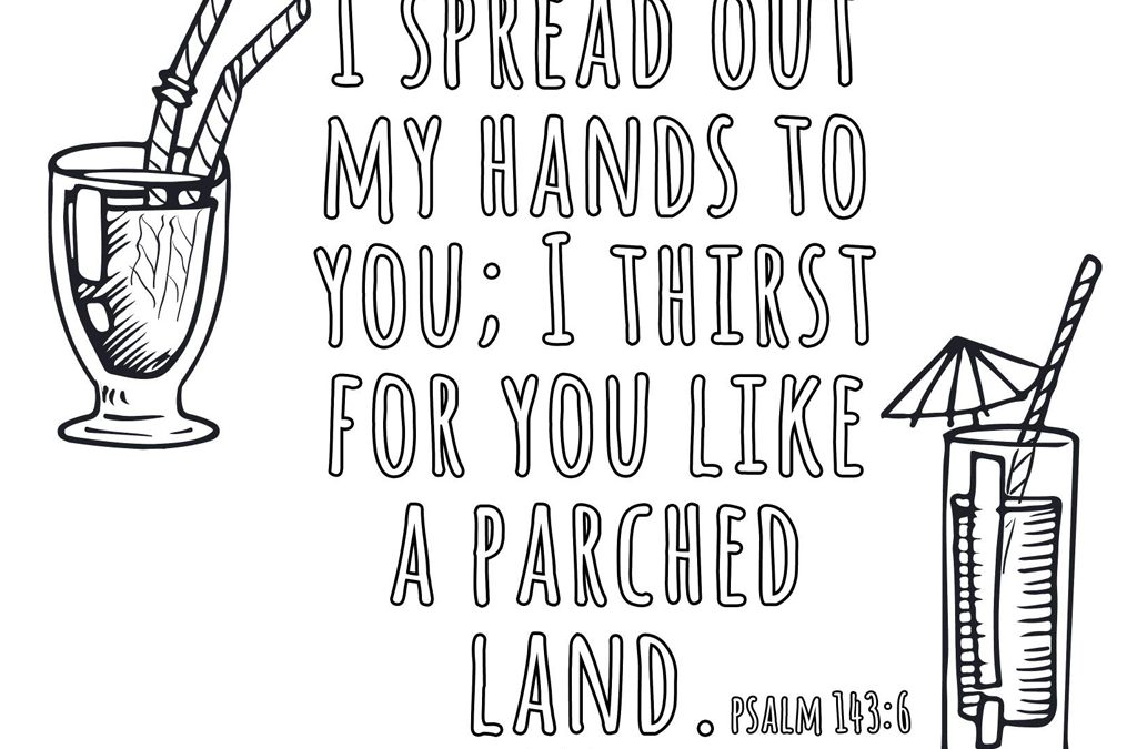 'I Thirst For You' Printable (Psalm 143:8)