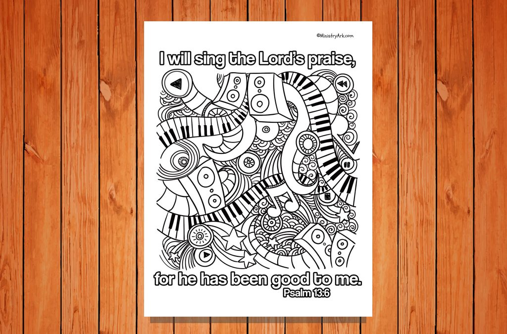 'I Will Sing the Lord's Praise' Printable (Psalm 13:6)