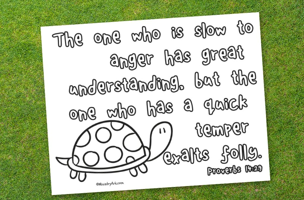 'Slow to Anger' Printable (Proverbs 14:29)