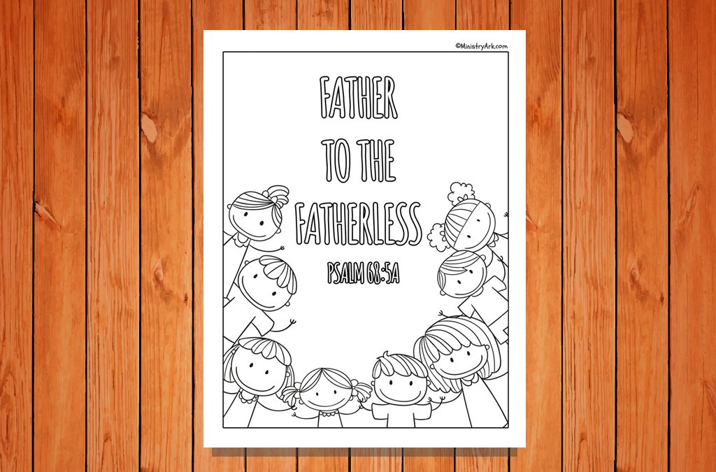 'Father to the Fatherless' Printable (Psalm 68:5a)