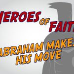'Abraham Makes His Move' Children's Lesson on Abraham's Call