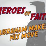 'Abraham Makes His Move' Children's Lesson on Abraham's Call