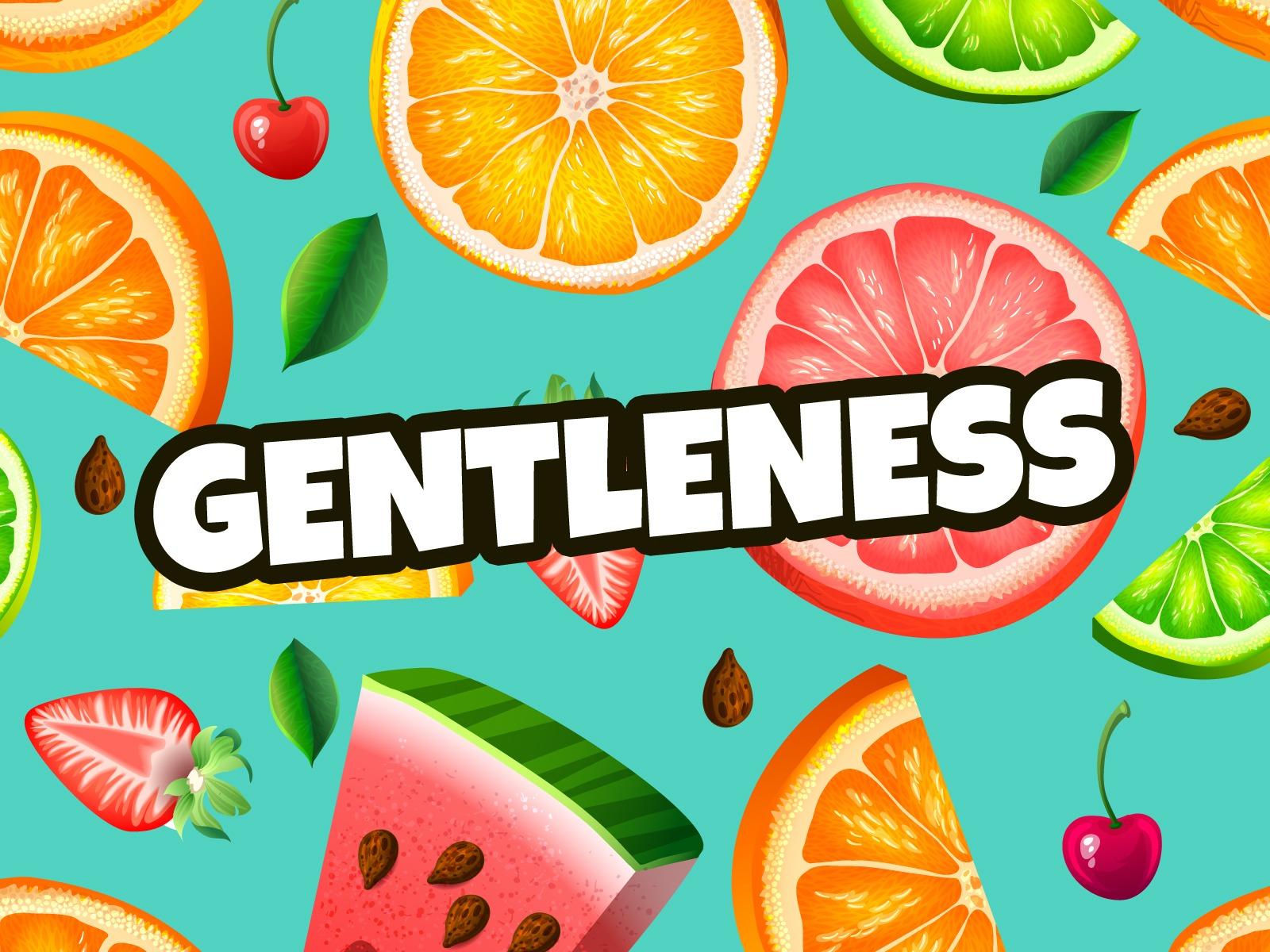'Gentleness' Fruit of the Spirit Childrens Lesson ...