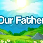 'Our Father' Song Lyric Stills