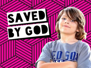 Saved By God
