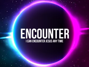 Encounter Jesus Any Time