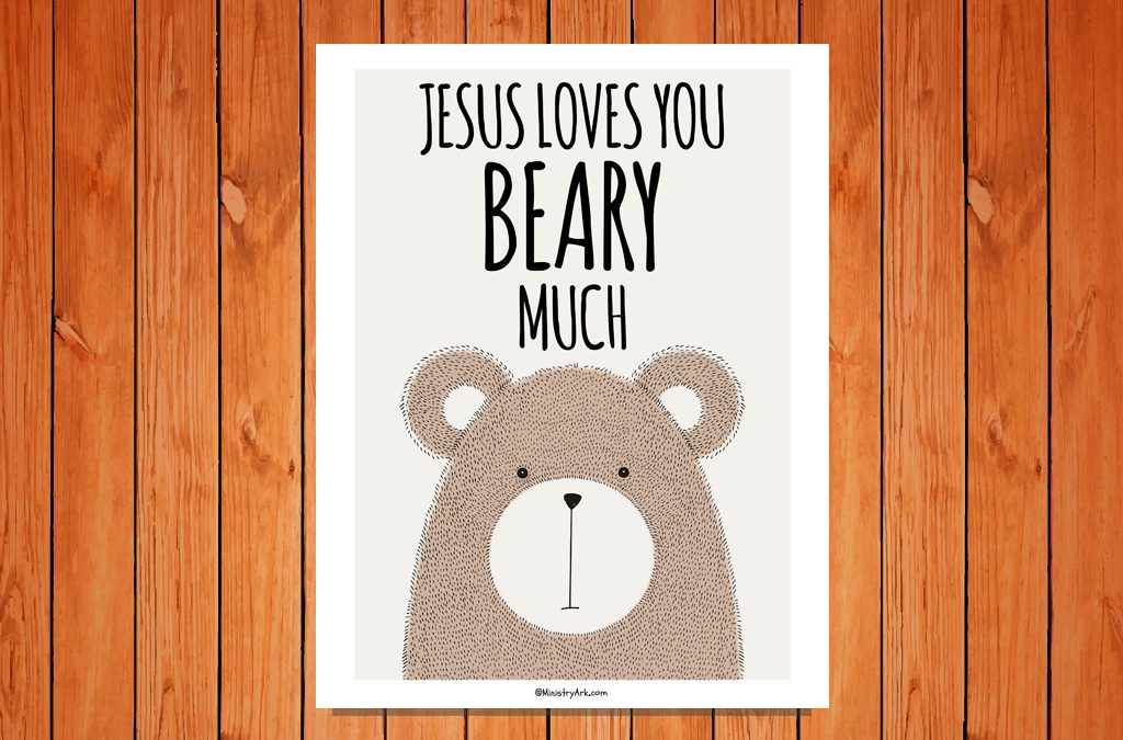 'Jesus Loves You Beary Much' Childrens Poster