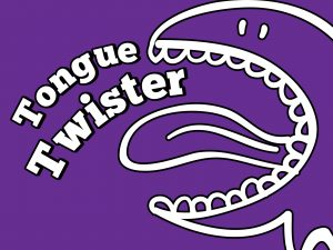 Click here for the 'Tongue Twister' Game powerpoint image