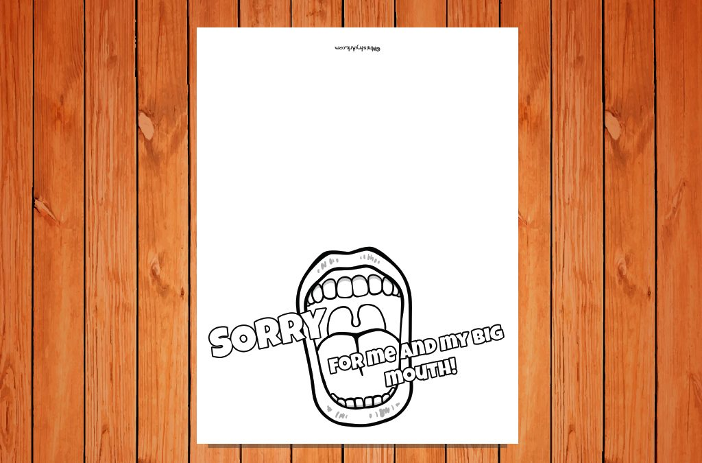 'Sorry for My Big Mouth' Card Printable