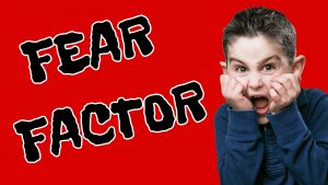 Click here for the 'Fear Factor' Powerpoint image
