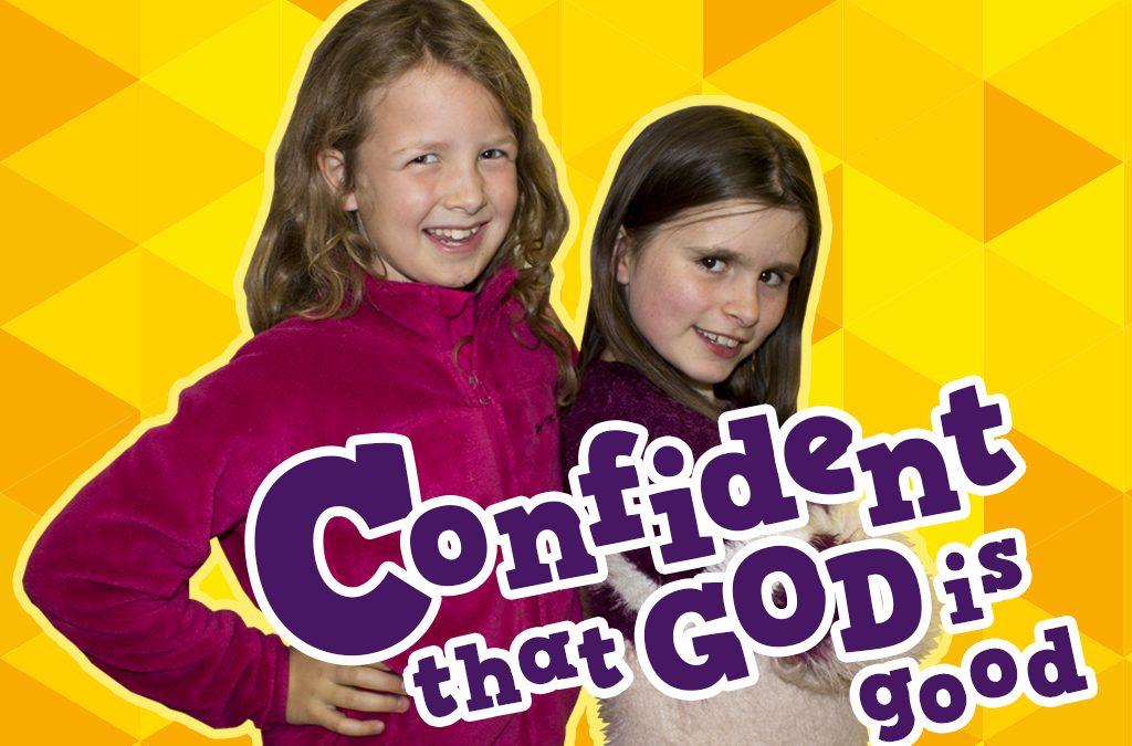 'Confident that God is Good' Childrens Lesson on Exodus 2:1-10