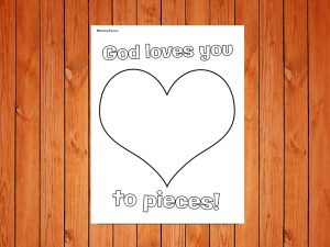 'God Loves You to Pieces' printable