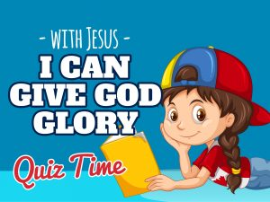 'I Can Give God Glory' Childrens Lesson on Paul