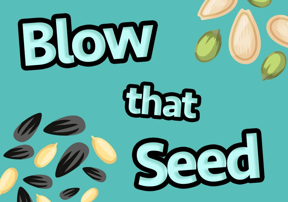 'Blow that Seed' Game