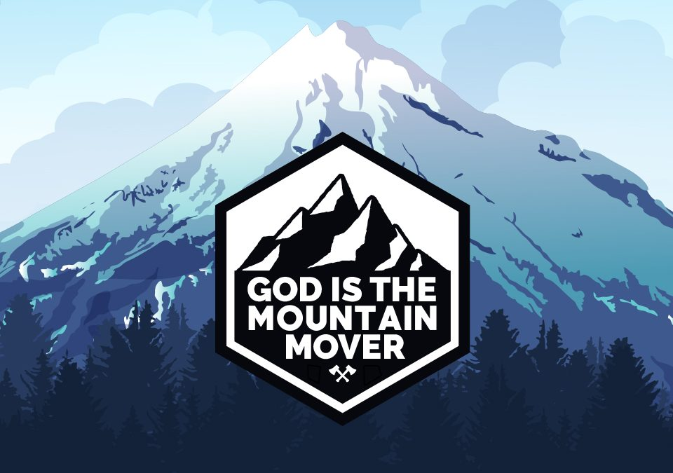 'God is the Mountain Mover' Childrens Lesson (Matthew 17:20)