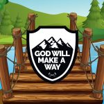 'God Will Make a Way' Childrens Lesson (John 10:7)