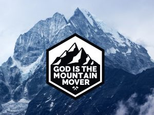 God is the Mountain Mover image - youth