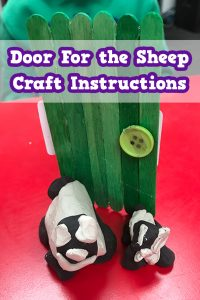'I am the Door' Popsicle Stick and Clay Sheep Craft