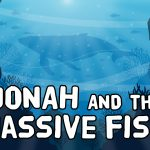 'Jonah and the Massive Fish' Bible Story Poem