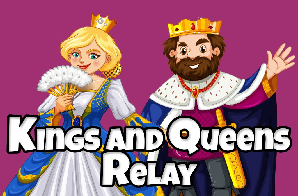 'Kings and Queens Relay' Game