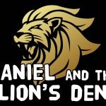 'Daniel and the Lions Den' Bible Story Poem